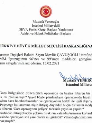 DEVA Partisi Hukuk ve Adalet Politikaları Başkanı Mustafa Yeneroğlu soru önergesi verdi
