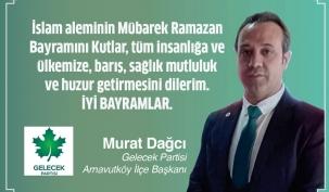 Murat Dağcı'nın Ramazan Bayramı Mesajı