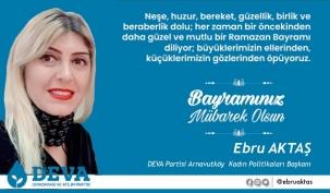 Ebru Aktaş'ın Ramazan Bayramı Mesajı