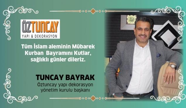 Tuncay Bayrak'ın Kurban Bayramı Mesajı